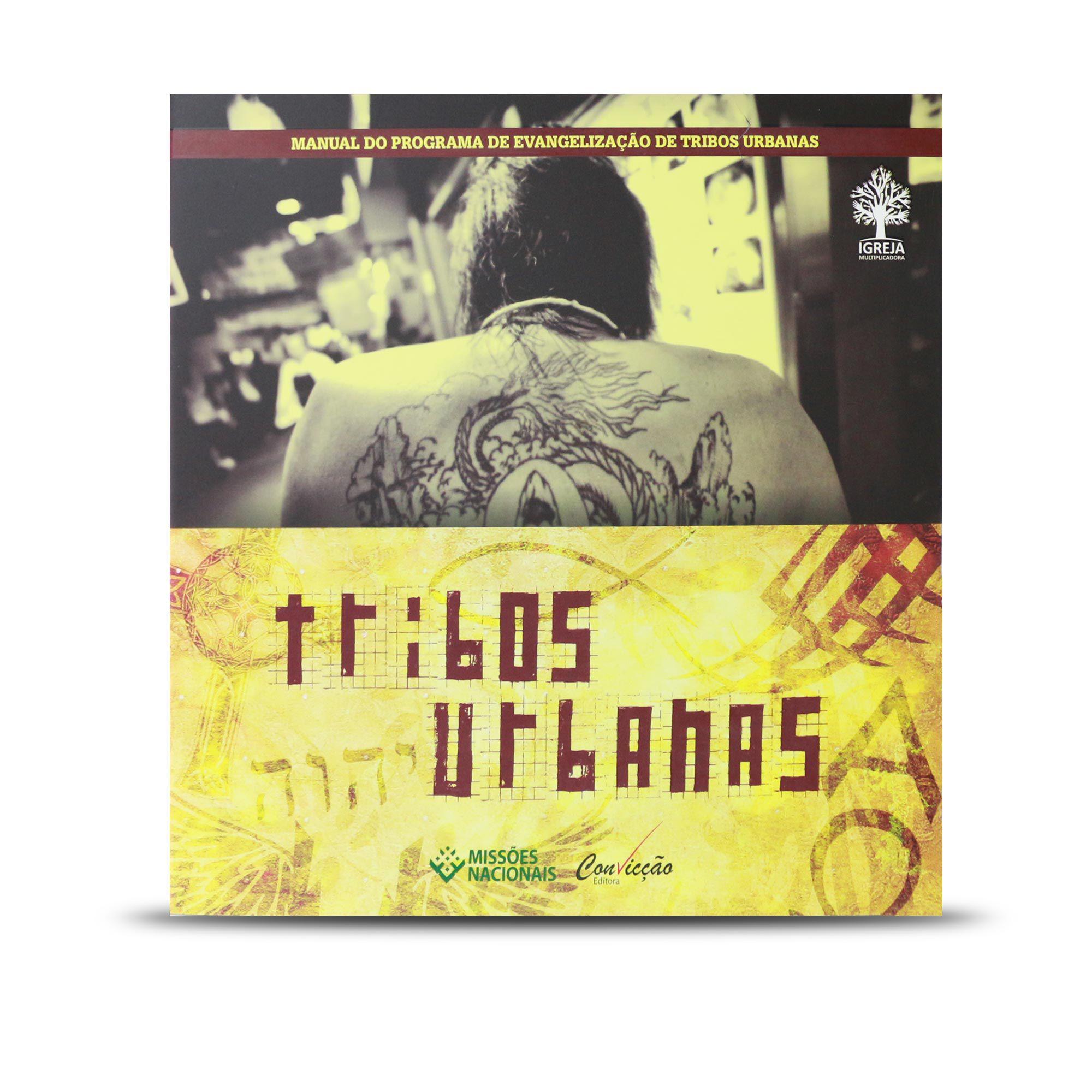 Tribos Urbanas, manual