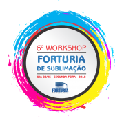 6º Workshop de Sublimação Forturia - Curso de Sublimação
