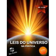 Leis do Universo na prática