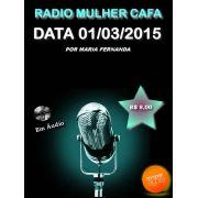 Programa Radio Mulher CAFA 01/03/2015