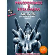 Prosperidade e Realização - Aula 6