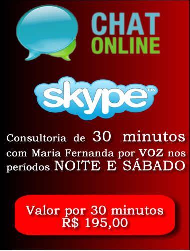 Consultoria Skype digitando ou voz  Período Noturno 30 Minutos  - Fazer um homem correr atrás