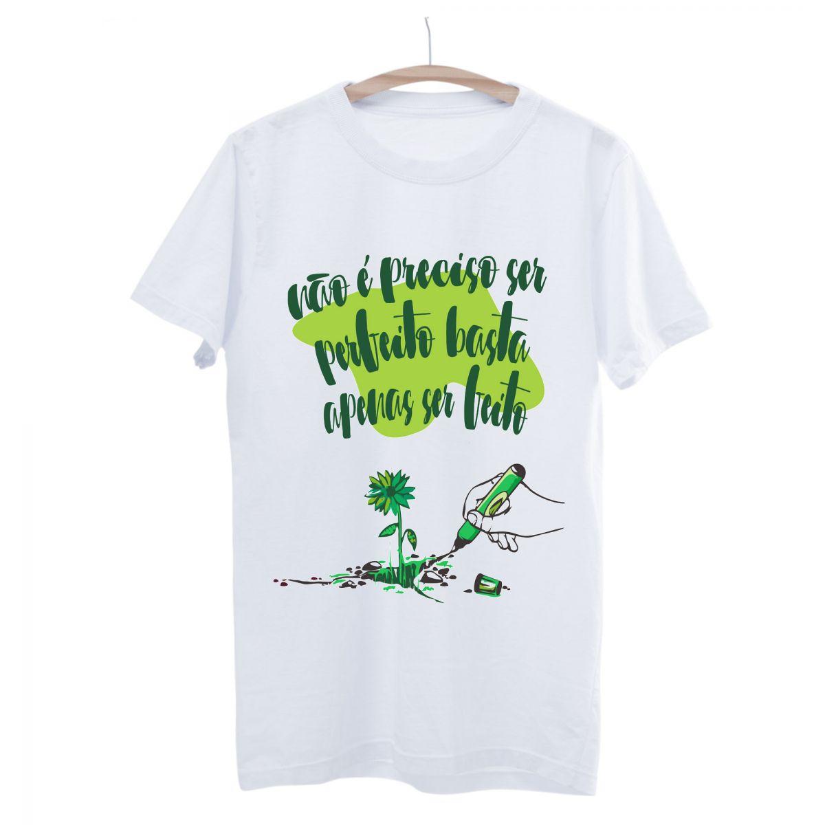 Camiseta Seminate Não Precisa Ser Perfeito