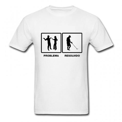 Camiseta Problema Resolvido  - Fortuna Detectores de Metais