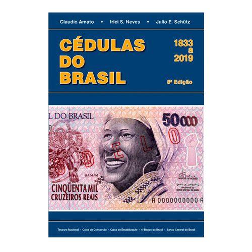 Livro Cédulas do Brasil - 1833 a 2019 8º Edição