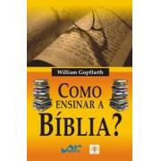 Como ensinar a Bíblia?