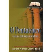 O Pentateuco e sua contemporaneidade