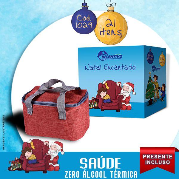 Cesta de Natal Saúde Térmica - Zero Álcool  - Cesta Incentivo - Cesta Básica e Cesta de Natal