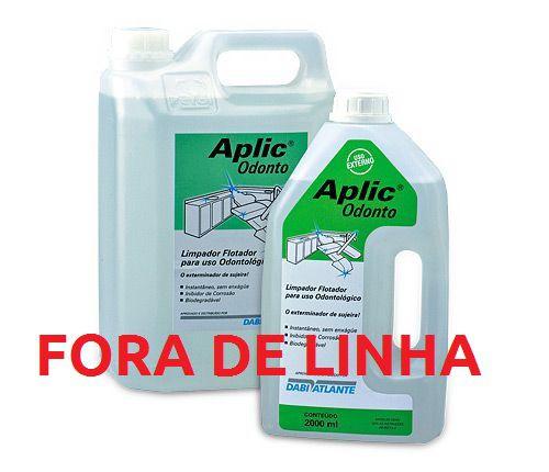Aplic Odonto 2L/5L - FORA DE LINHA - Consulte-nos  - DABI ATLANTE - TOP ODONTO
