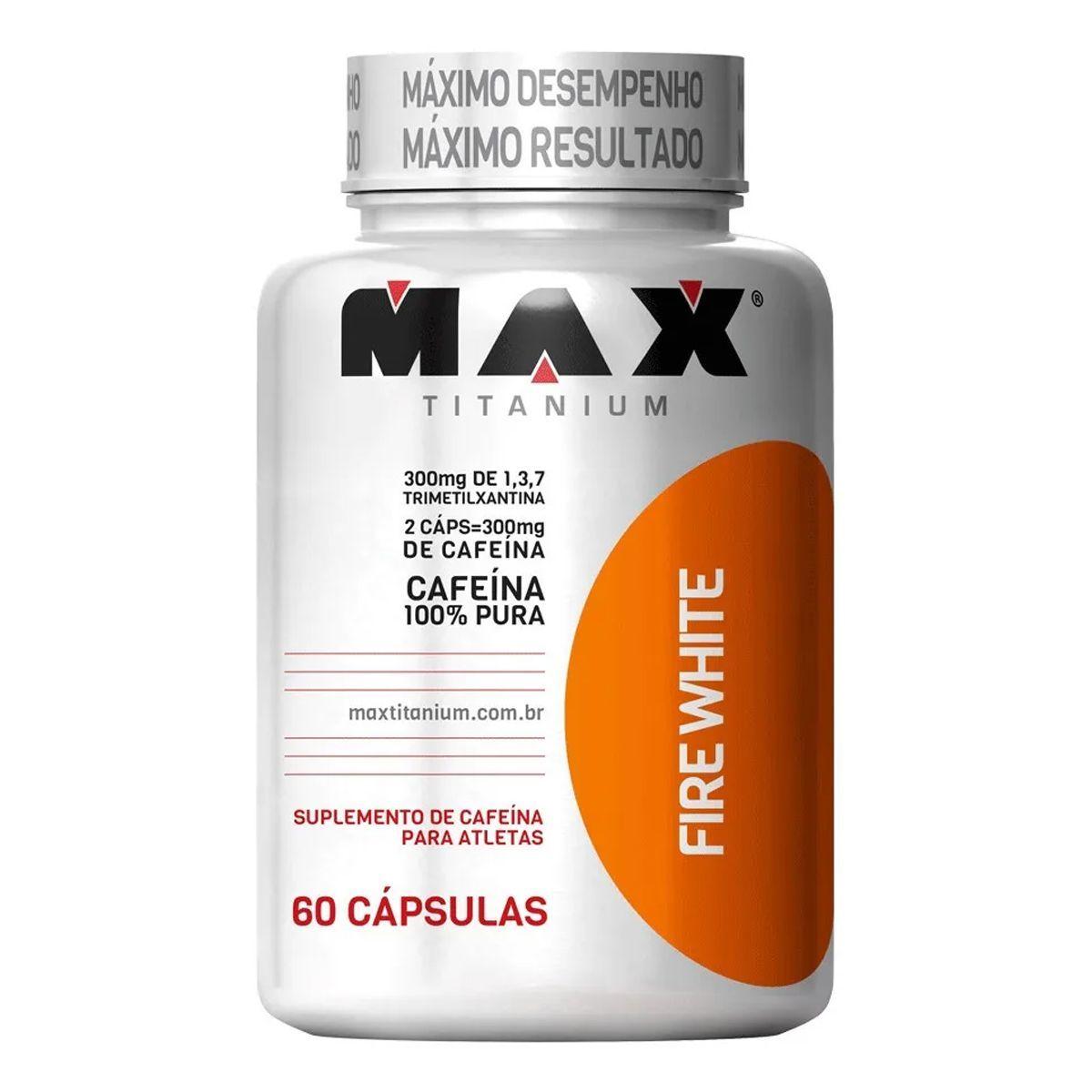 FIRE WHITE 60 cápsulas – Max Titanium