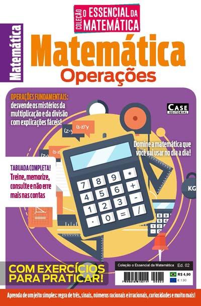 Coleção O Essencial da Matemática Ed. 02 - Operações - VERSÃO PARA DOWNLOAD (PDF)  - EdiCase Publicações