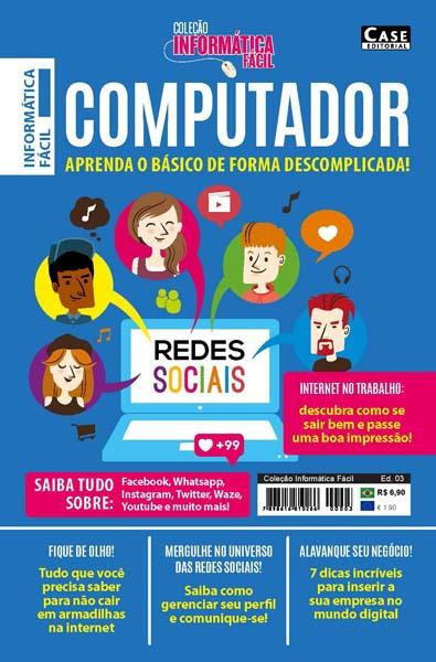 Coleção Informática Fácil - Edição 03  - Case Editorial