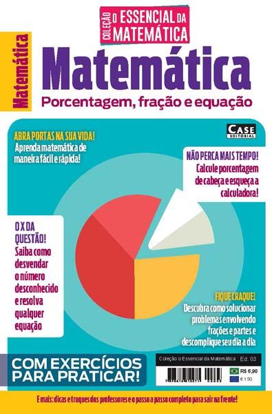 Coleção O Essencial da Matemática Ed. 03 - VERSÃO PARA DOWNLOAD (PDF)  - Case Editorial