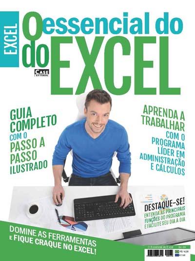 O Essencial do Excel - Edição 04  - EdiCase Publicações