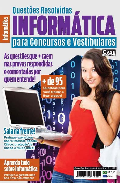Questões Resolvidas Informática - Edição 04  - Case Editorial