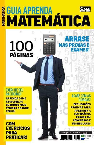 Guia Aprenda Matemática - Edição 04 - PDF PARA DOWNLOAD   - EdiCase Publicações