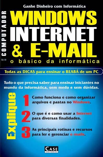 Ganhe Dinheiro Com Informática - VERSÃO PARA DOWNLOAD  - EdiCase Publicações