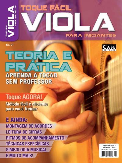 Toque Fácil para Iniciantes - Edição 01 - VERSÃO PARA DOWNLOAD  - Case Editorial