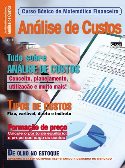 Curso Básico de Matemática Financeira - Edição 03 - VERSÃO PARA DOWNLOAD  - Case Editorial