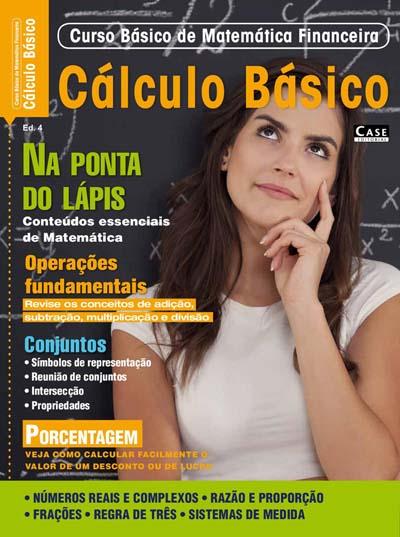 Curso Básico de Matemática Financeira - Edição 04 - VERSÃO PARA DOWNLOAD  - EdiCase Publicações