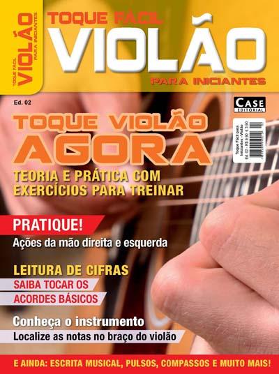 Toque Fácil para Iniciantes - Edição 02 - VERSÃO PARA DOWNLOAD  - Case Editorial