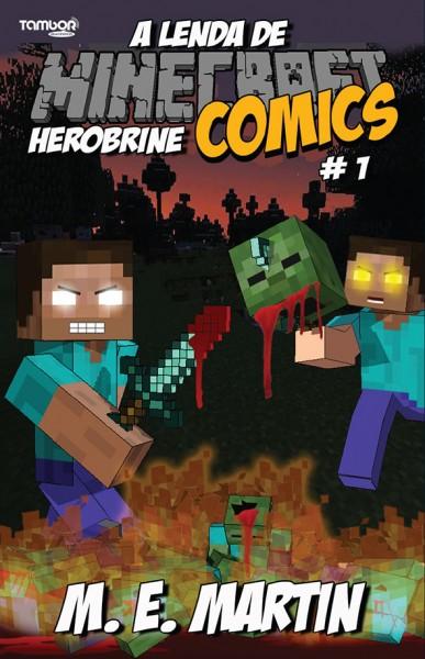 Minecraft Comics: A Lenda de Herobrine - Ed. 01  - EdiCase Publicações
