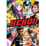 Herói - A Historia Da Revista Que Inspirou Uma Geração