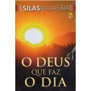 Livro O Deus que Faz o Dia - Pastor Silas Malafaia