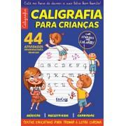 Caligrafia Para Crianças Ed. 31 - 44 Atividades Divertidas Para Praticar