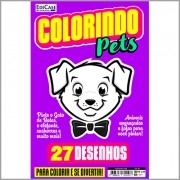 Colorindo Pets Ed. 02 - 27 Desenhos