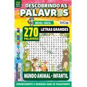 Descobrindo as Palavras Ed. 41 - Fácil - Letras Grandes - Mundo Animal - Infantil