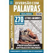 Diversão Com Palavras Ed. 25 - Fácil/Médio - Letras Grandes - Tema: Profissões Mais Antigas do Mundo