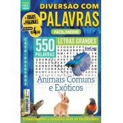 Diversão Com Palavras Ed. 31 - Fácil/Médio - Letras Grandes - Animais Comuns e Exóticos