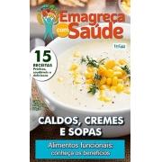 Emagreça Com Saúde Ed. 14 - CALDOS, CREMES E SOPAS  - *PRODUTO DIGITAL (PDF)