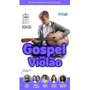Gospel no Violão Ed. 39 - PRODUTO DIGITAL (PDF)
