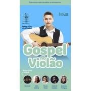 Gospel no Violão Ed. 44 - PRODUTO DIGITAL (PDF)