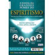 Grandes Nomes do Espiritismo Ed. 01 - Chico Xavier, Allan Kardec