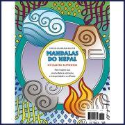 Mandalas do Nepal Ed. 02 - Os Quatro Elementos