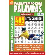 Passatempos Com Palavras Ed. 76 - Médio/Difícil - Letras Grandes - Os Maiores Jogadores Brasileiros de Futebol de Todos os Tempos