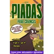 Piadas Para Crianças Ed. 55 - Leves, Inteligentes e Inclusivas - PRODUTO DIGITAL (PDF)