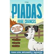 Piadas Para Crianças Ed. 56 - Curtinhas, Charadas, Pontinhos - PRODUTO DIGITAL (PDF)