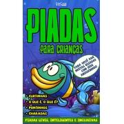 Piadas Para Crianças Ed. 70 - Curtinhas, O que é, o que é? E Charadas - PRODUTO DIGITAL (PDF)