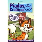 Piadas Para Crianças Ed. 71 - Curtinhas, O que é, o que é? E Charadas - PRODUTO DIGITAL (PDF)