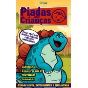 Piadas Para Crianças Ed. 72 - Curtinhas, O que é, o que é? E Charadas - PRODUTO DIGITAL (PDF)
