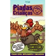 Piadas Para Crianças Ed. 80 - Curtinhas, O que é, o que é? E Charadas - PRODUTO DIGITAL (PDF)