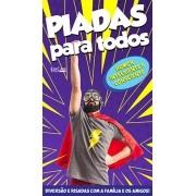 Piadas Para Todos Ed. 38 - Humor Inteligente e Consciente  - PRODUTO DIGITAL (PDF)