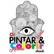 Pintar e Colorir Adultos Ed. 04 - Místico- PRODUTO DIGITAL (PDF)