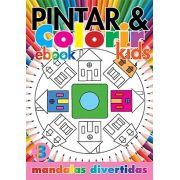 Pintar e Colorir Kids Ed. 03 - Mandalas Divertidas - PRODUTO DIGITAL (PDF)