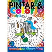 Pintar e Colorir Kids Ed. 04 - Mandalas Divertidas - PRODUTO DIGITAL (PDF)