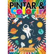 Pintar e Colorir Kids Ed. 20 - Astronauta - PRODUTO DIGITAL (PDF)